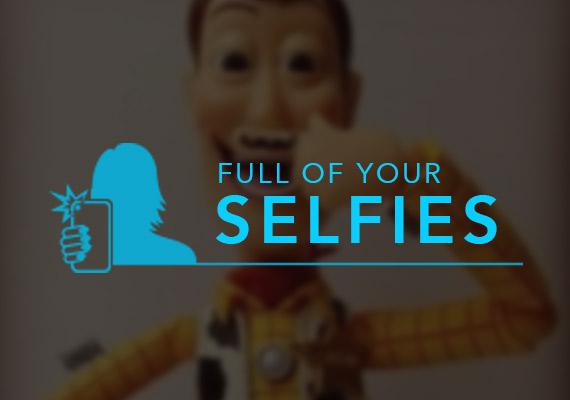 Full of your Selfies