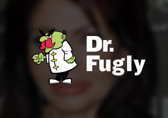 Dr. Fugly